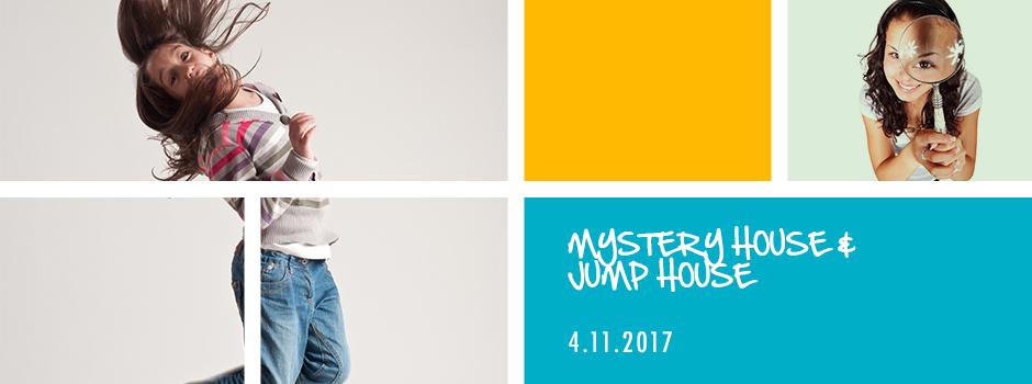 Mystery House än Jump House